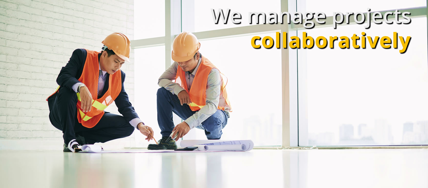 We manage projects <b>Collaboratively</b>